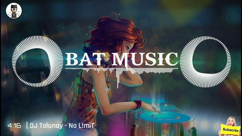 DJ Tolunay - No L!miT -(2018) || Bat Music