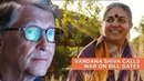 Vandana Shiva Calls War On Bill Gates || Valhalla Movement Network