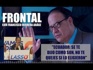 """""""ECUADOR: SE TE DIJO COMO SON, NO TE QUEJES SI LO ELIGIERON"""""""