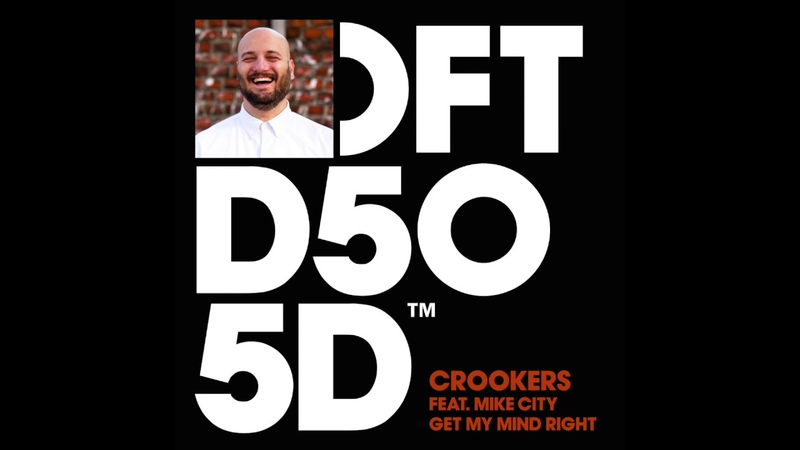 Crookers featuring Mike City 'Get My Mind Right'