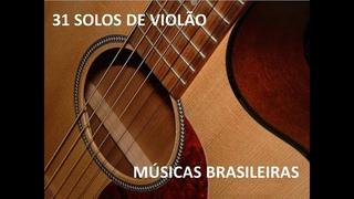 SOLOS DE VIOLÃO DAS MELHORES MÚSICAS BRASILEIRAS