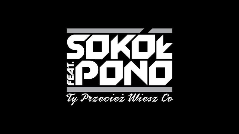 Sokół feat Pono Nie udaję