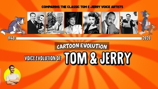 Voice Evolution of TOM AND JERRY (All Times They Speak) Compared & Explained   CARTOON EVOLUTION
