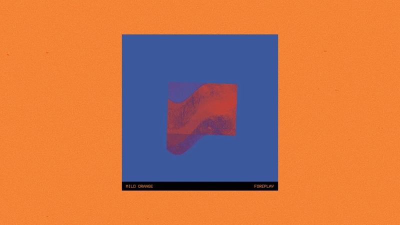 Mild Orange Foreplay Full Album