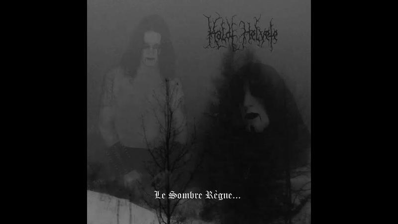 Kaldt Helvete Le Sombre Règne Full EP