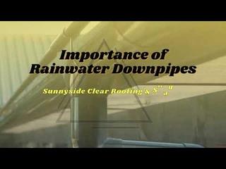 Importance of Rainwater Downpipes | Sunnyside NZ