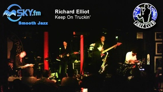 Richard Elliot - Keep On Truckin'