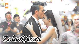 Zоla&Аzrа II Моя законная жена