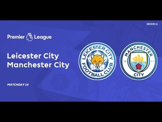 WE9LE | 11th season | Premier League MD 14 | Leicester City - Manchester City | Highlights