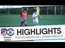HIGHLIGHTS FRIENDLY MATCH ATLETICO MADRID U15 – DYNAMO BREST U15