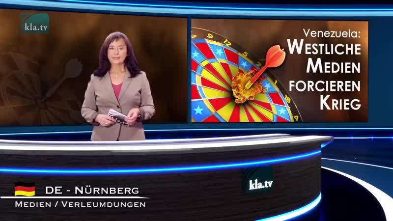 Venezuela Westliche Medien forcieren Krieg 27.02.2019 www.kla.tv