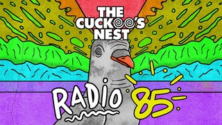 Mr. Belt & Wezol's The Cuckoo's Nest 85 (2020 Yearmix)