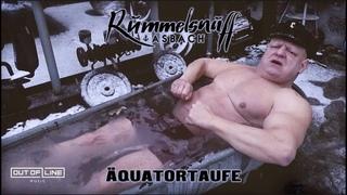 Rummelsnuff - Äquatortaufe (Official Music Video)