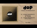 DOP A Night In Sausalito Deetron Remix