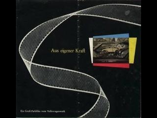 Aus Eigener Kraft - Volkswagen Film 1954 / 1955 - VW Full Movie