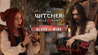 The Witcher 3 - The Slopes Of The Blessure - Cover by Dryante & Alina Gingertail (Blood and Wine)