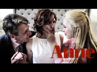 trailer ANNE - ACT THREE: THE SCAM / Elena Koshka, Casey Calvert, Sarah Vandella, Kristen Scott, Eliza Jane.
