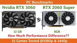 Nvidia RTX 3060 vs RTX 2060 Super | 15 Games Tested
