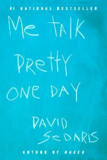 Me Talk Pretty One Day