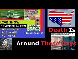 DEATH IS AROUND THESE DAYS - UNITED WE START ROUNDTABLE DISCUSSION 20201114