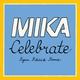 MIKA feat. Pharrell Williams - Celebrate