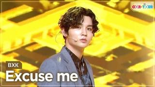 [Simply K-Pop CON-TOUR] BXK - Excuse me _
