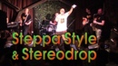 Steppa Style the Stereodrop @ the Place 15-02-2020