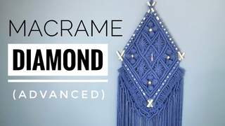 MACRAME DIAMOND WALL HANGING - Advanced Macrame Pattern