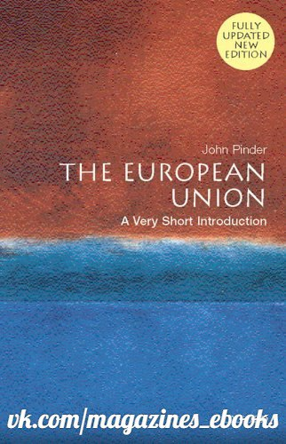 The European Union  A Very Short Introduction by J