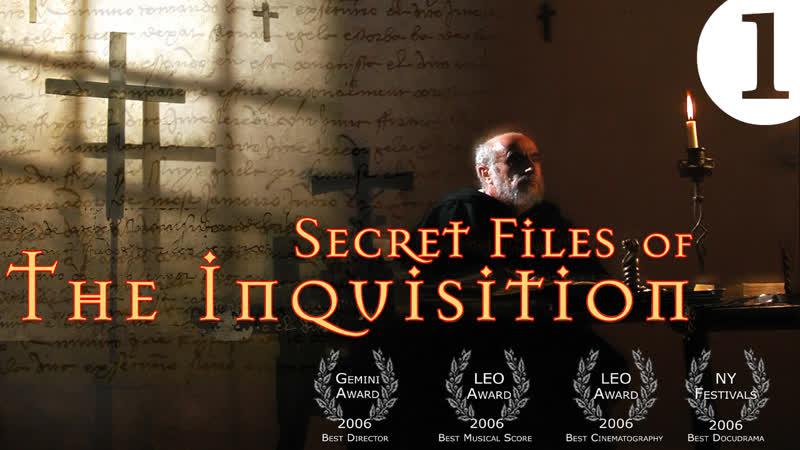 Секретные архивы инквизиции Secret Files of the Inquisition 2006 Root Out Heretics Эпизод 1