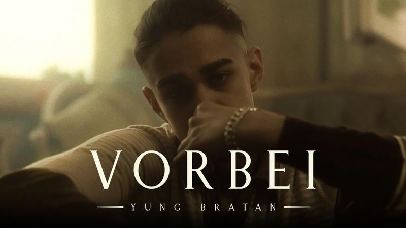 Yung Bratan VORBEI prod von Jamal x Ganja Official Video