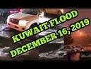 KUWAIT FLOOD DECEMBER 16 2019