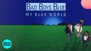 Bad Boys Blue My Blue World 1988 Full Album