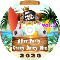 Kirill - After Party Crazy Daizy Mix 2020 vol.3