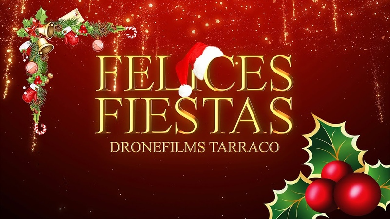 🎅 FELICES FIESTAS ⛄ DroneFilms Tarraco