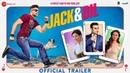 Jack Dil - Official Trailer | Amit Sadh, Arbaaz Khan, Sonal Chauhan Evelyn Sharma