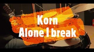 Korn - Alone i break - drumcover by Evgeniy sifr Loboda
