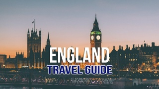 England Travel Guide | 10 Best Places to Visit | Discover Fantastic Things to Do, Places to Go
