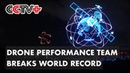 Drone Performance Team Breaks World Record in Guangdong