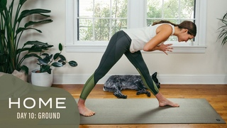 Home - Day 10 - Ground     30 Days of Yoga With Adriene