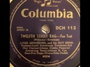 12th Street Rag Louis Armstrong His Hot Seven (1927) Twelfth Street Rag Euday L. Bowman rag