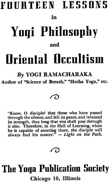 [Ramacharaka Yogi] Fourteen lessons in Yogi philos