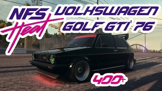 Полный фарш Volkswagen Golf GTI '76 Need For Speed Heat