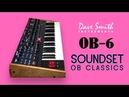 DSI OB-6 PATCHES | OB CLASSICS Soundset by AnalogAudio1 | New Patches | HD Demo