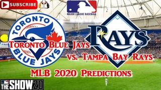 Toronto Blue Jays vs. Tampa Bay Rays    2020 MLB Season   Predictions MLB The Show 20