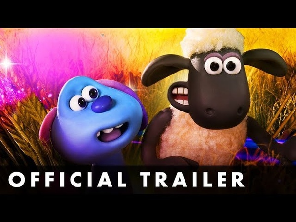 A SHAUN THE SHEEP MOVIE FARMAGEDDON - Official Trailer - From Aardman Animations