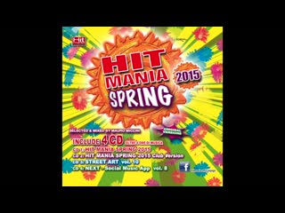 Hit Mania Spring 2015 - Club Version (Complete CD)
