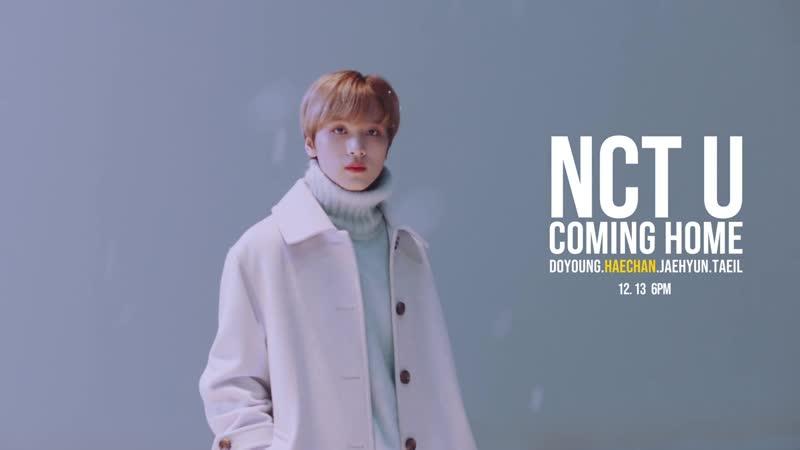 STATION X NCT U 엔시티 유 Coming Home Teaser Clip HAECHAN