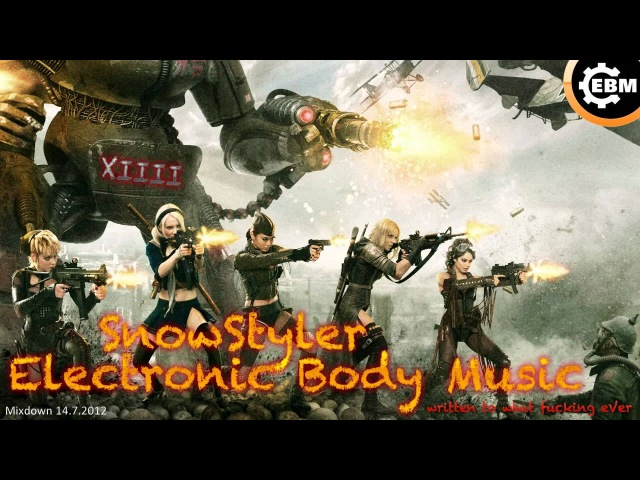 Electronic Body Music VIIII Aggrotech Cyber Gothic Industrial Mix 2012 by SnowStyler