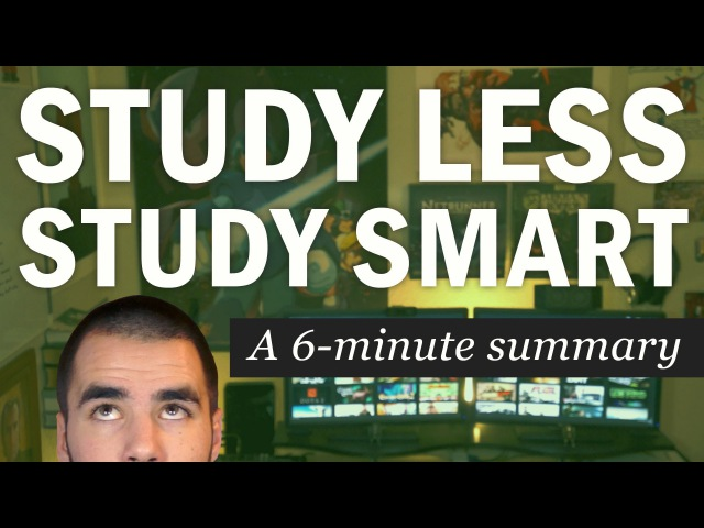 Kids' English Study Less Study Smart A 6 Minute Summary of Marty Lobdell's Lecture College Info Geek